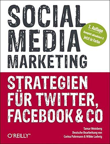9783868992366: Social Media Marketing -- Strategien für Twitter, Facebook & Co