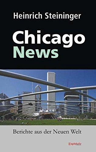 9783869016405: Chicago News. Berichte aus der Neuen Welt