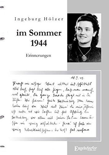 """9783869019390: """"Im Sommer 1944 war ich gerade 20 Jahre alt ..."""": Aus dem Tagebuch einer jungen Frau / Erinnerungen"""