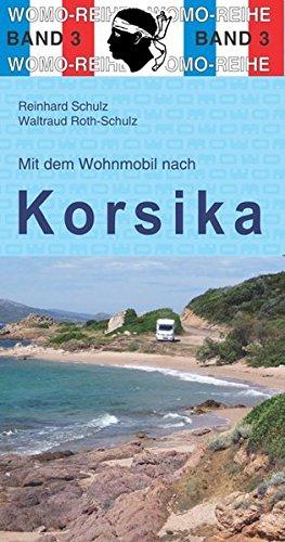 Mit dem Wohnmobil nach Korsika: Reinhard Schulz