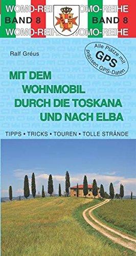 9783869030838: Mit dem Wohnmobil durch die Toskana und nach Elba