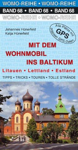 9783869036823: Mit dem Wohnmobil ins Baltikum: Litauen, Estland, Lettland