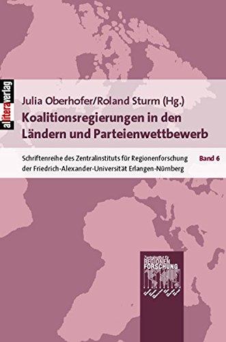 Koalitionsregierungen in den Ländern und Parteienwettbewerb (German: div.; Oberhofer, Julia