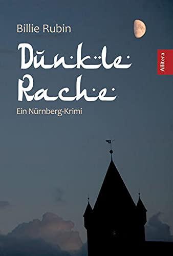 9783869061658: Dunkle Rache: Ein N�rnberg-Krimi