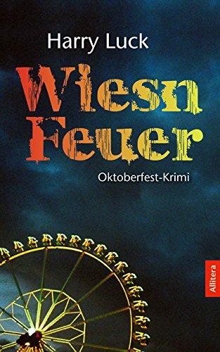 9783869066509: Wiesn-Feuer: Oktoberfest-Krimi