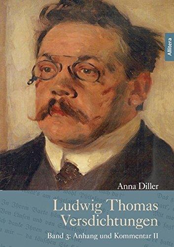 9783869066660: Ludwig Thomas Versdichtungen (Band 3): Band 3: Kommentar und Anhang