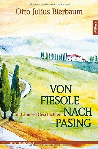 9783869066929: Von Fiesole nach Pasing: und andere Geschichten