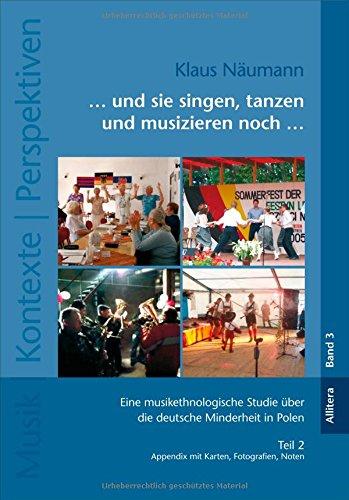 und sie singen, tanzen und musizieren noch: Klaus N�umann