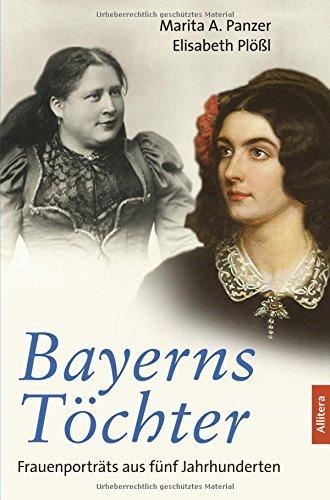 9783869067551: Bayerns Töchter: Frauenporträts aus fünf Jahrhunderten