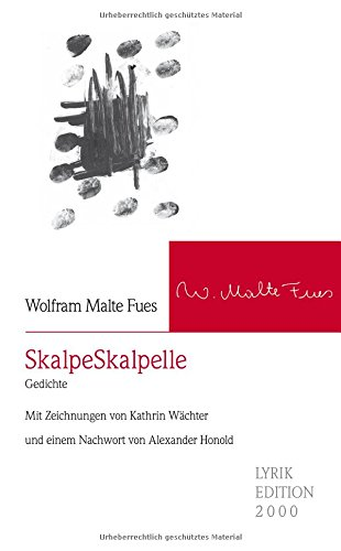 SkalpeSkalpelle: Fues, Wolfram M.