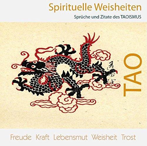 9783869080642: Spirituelle Weisheiten-Sprüche und Zitate des Taoismus