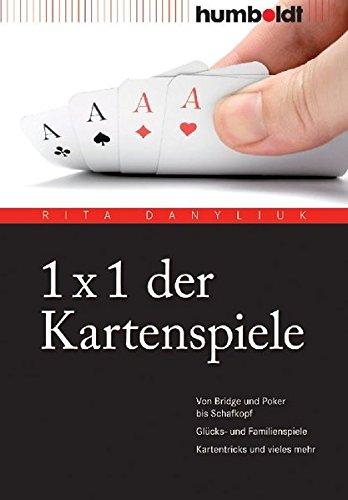 9783869101750: 1 x 1 der Kartenspiele: Von Bridge über Poker und Skat bis Zwicken. Glücks- und Familienspiele. Kartentricks und vieles mehr