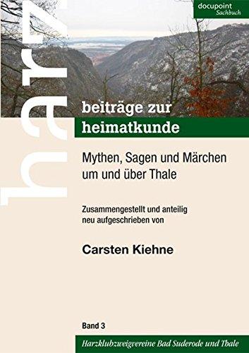 9783869120898: Mythen, Sagen und Märchen um und über Thale
