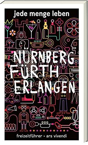 9783869135922: Jede Menge Leben Nürnberg, Fürth und Erlangen