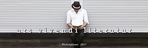 9783869136745: ars vivendi Literatur Wochenplaner 2017