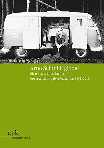 Arno Schmidt global: Friedhelm Rathjen