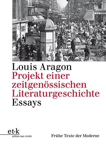 9783869160986: Aragon, L: Projekt einer zeitgenöss. Literaturgeschichte