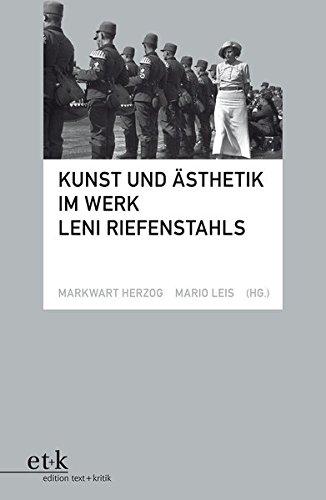 Kunst und Ästhetik im Werk Leni Riefenstahls