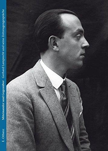 Miteinander und Gegenüber: Gerhard Lamprecht und seine Zeitzeugengespräche (Hardback): Eva Orbanz