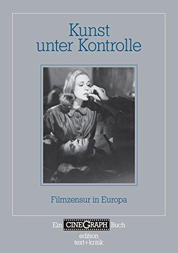 9783869163727: Kunst unter Kontrolle: Filmzensur in Europa
