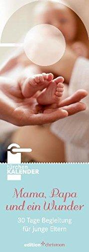 9783869210681: Mama, Papa und ein Wunder
