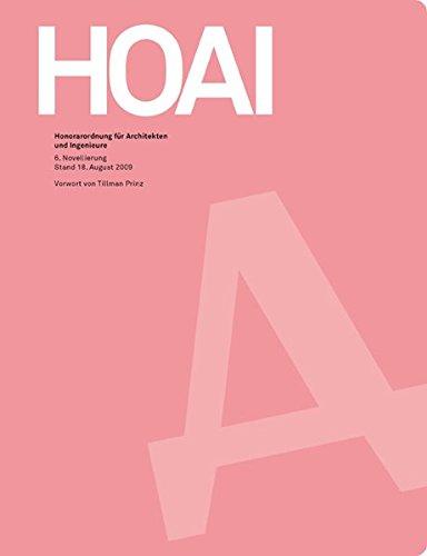 HOAI. Honorarordnung für Architekten und Ingenieure 2009
