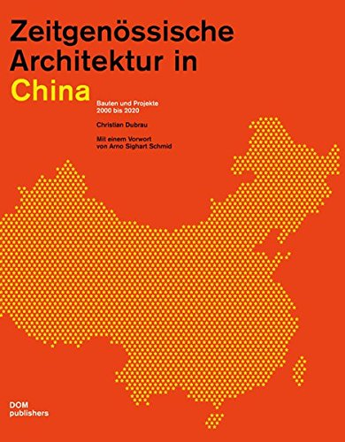 9783869221021: Contemporary Architecture in China: Buildings and Projects 2000 - 2020