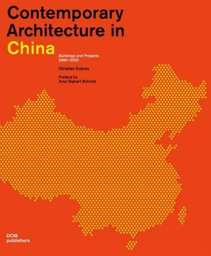 9783869221212: Contemporary Architecture in China: Buildings and Projects 2000-2020