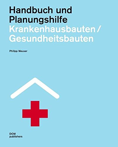 9783869221342: Krankenhausbauten / Gesundheitsbauten: Handbuch und Planungshilfe. Band 1: Allgemeinkrankenhäuser und Gesundheitszentren. Band 2: Spezialkliniken und Fachabteilungen