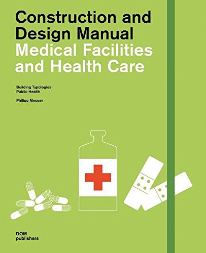 9783869221779: Medical facilities and health care. Building typlogies, public health. Construction and design manual