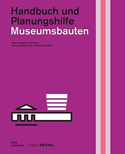 9783869222165: Museumsbauten: Handbuch und Planungshilfe
