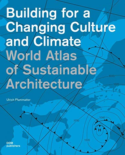 9783869222820: World Atlas of Sustainable Architecture (Construction and Design Manual)