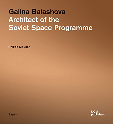 9783869223551: Galina Balashova. Architect of the Soviet Space Programme: 43