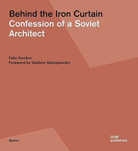 Behind the Iron Curtain: Confession of a: Felix Novikov, Vladimir