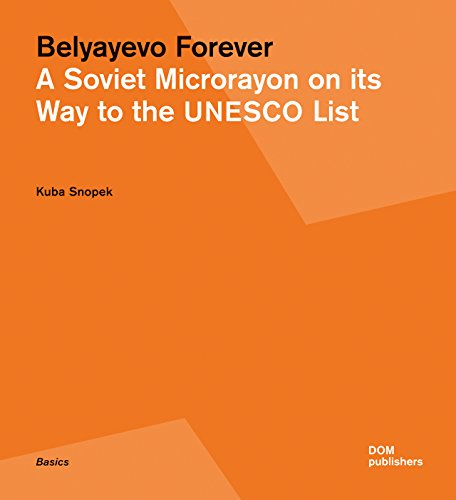 9783869224381: Belyayevo Forever: A Soviet Microrayon on its Way to the UNESCO List
