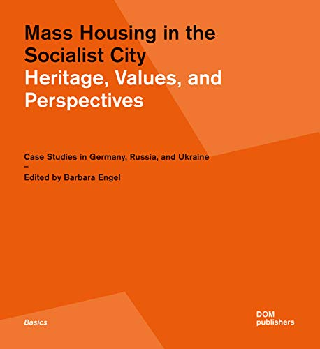 9783869225074: Mass Housing in the Socialist City: Heritage, Values, and Perspectives