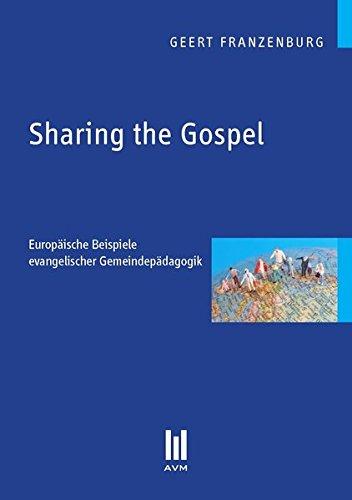 9783869241159: Sharing the Gospel: Europäische Beispiele evangelischer Gemeindepädagogik
