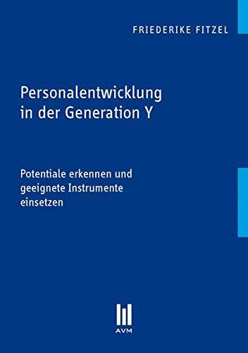 Personalentwicklung in der Generation Y: Friederike Fitzel