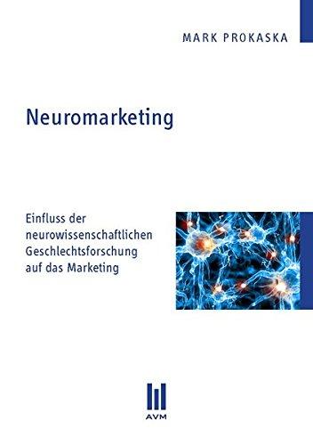 Neuromarketing: Mark Prokaska