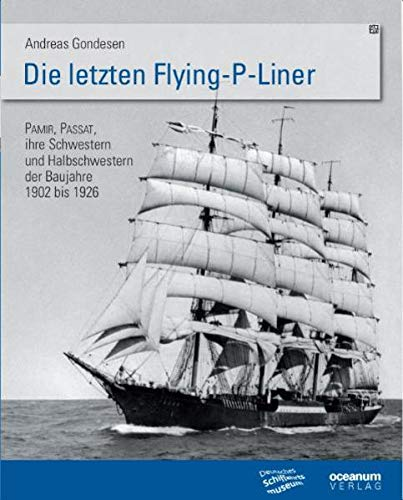 9783869270692: Die Letzten Flying P-liner