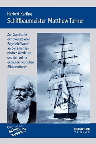 Schiffbaumeister Matthew Turner: Zur Geschichte der produktivsten: Karting, Herbert
