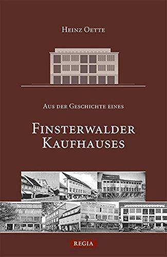 9783869290812: Aus der Geschichte eines Finsterwalder Kaufhauses