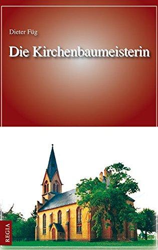 9783869292687: Die Kirchenbaumeisterin