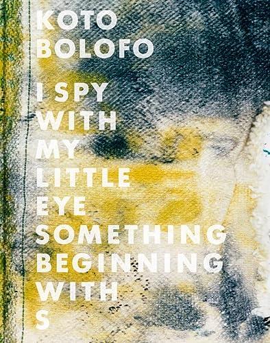 9783869300351: Koto Bolofo: I Spy With My Little Eye, Something Beginning With S