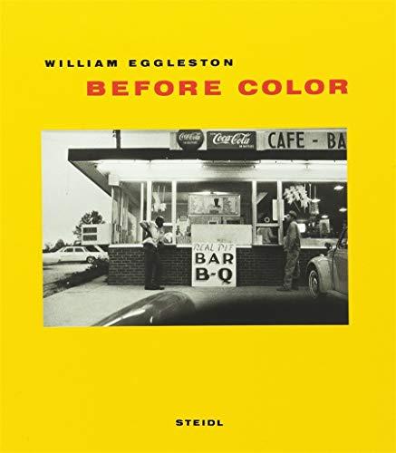 Before Color: William Eggleston