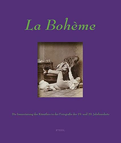 9783869301396: LA BOHEME: Artists in the 19th and 20th century photography