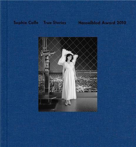 9783869301563: True Stories: Hasselbald Award 2010