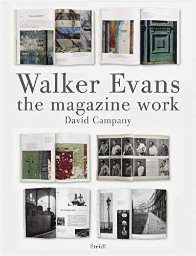 Walker Evans: The Magazine Work: Evans, Walker] Campany, David