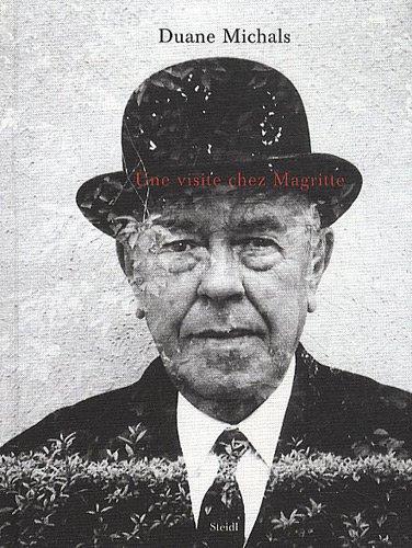 Une visite chez Magritte (STEIDL LG) (9783869302898) by Michals, Duane