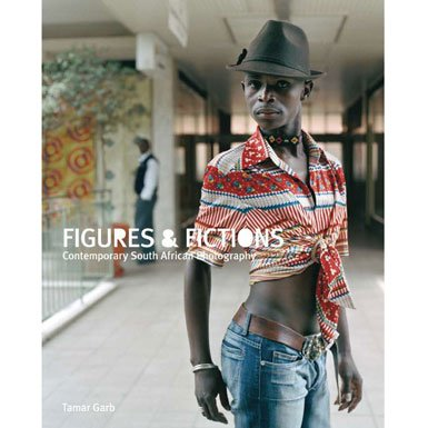 9783869303062: Figures & Fictions: Contemporary South African Photography